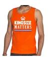 Kingsize matters singlet oranje voor heren