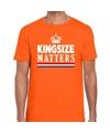 Kingsize matters t-shirt oranje voor heren